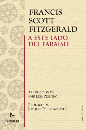 9788499191881: A este lado del paraíso (Spanish Edition)