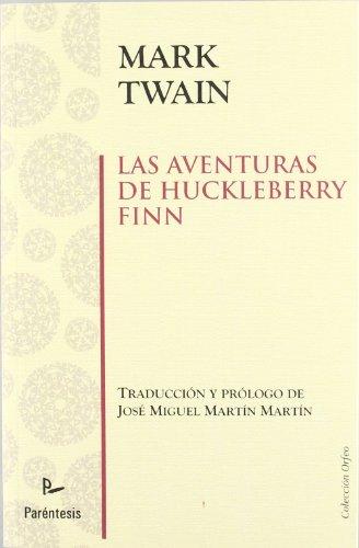 9788499191966: Las aventuras de Huckleberry Finn