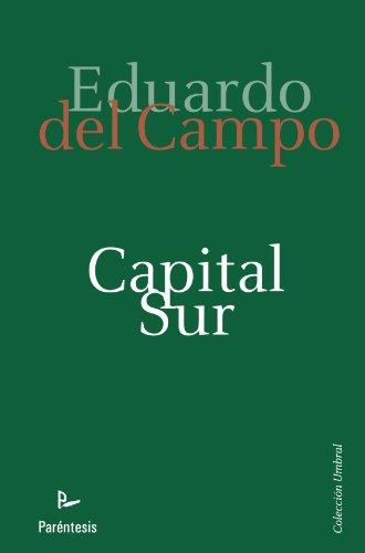 9788499191997: Capital Sur (Umbral (parentesis))