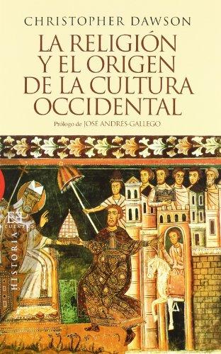 9788499200262: La religion y el origen de la cultura occidental / Religion and the origin of Western culture (Spanish Edition)