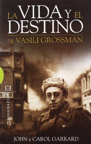 9788499200446: La vida y el destino de Vasili Grossman / The life and fate of Vasily Grossman (Spanish Edition)