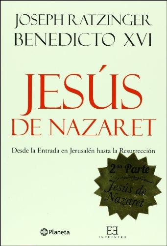 Jesus de Nazareth, 2 (Encuentro) (Spanish Edition): Ratzinger Pope, Joseph