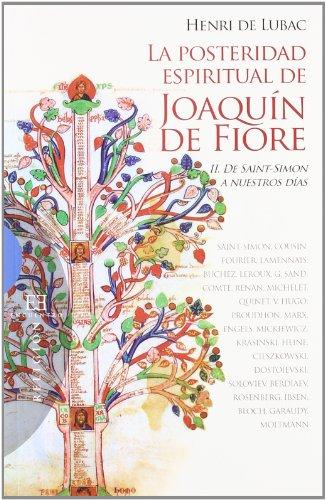 9788499200903: La posteridad espiritual de Joaquín de Fiore / 2: II. De Saint Simon a nuestros días (Ensayo)