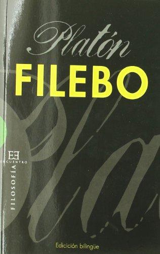 9788499200972: Filebo: 444 (Ensayo)