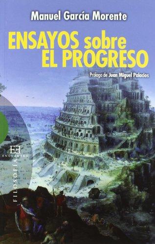 9788499201078: Ensayos sobre el progreso