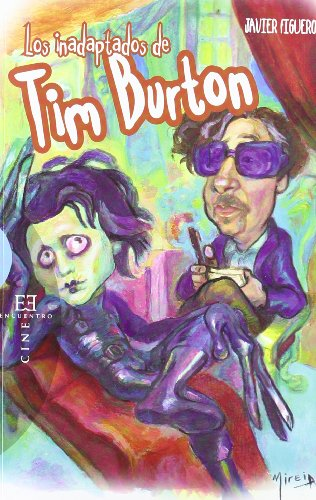 9788499201412: Los inadaptados de Tim Barton / The misfits of Tim Burton (Spanish Edition)