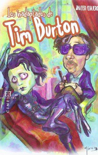 Los inadaptados de Tim Barton / The: Javier Figuero