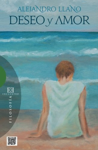 9788499201832: Deseo y amor (Spanish Edition)