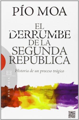 9788499201849: DERRUMBE DE LA SEGUNDA REPUBLICA.H¦PROC.