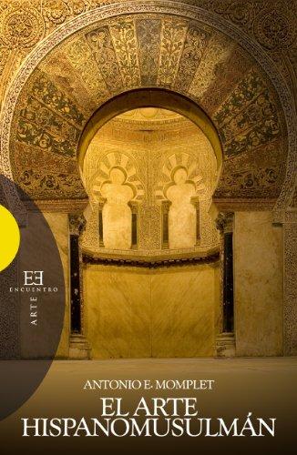 9788499205076: El arte hispanomusulmán (Ensayo)