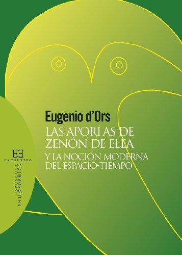 9788499206479: Las aporías de Zenón de Elea y la noción moderna del espacio-tiempo (Opuscula philosophica)