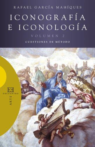 9788499206592: Iconografía e iconología / 2: Cuestiones de método