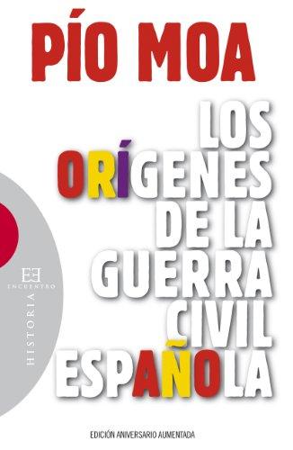 9788499206745: Los orígenes de la guerra civil española (Ensayo)