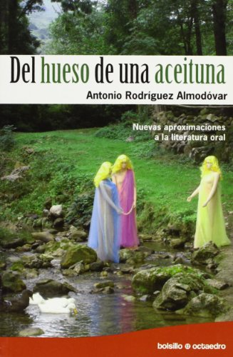 Del hueso de una aceituna : nuevas: Antonio Rodriguez Almodovar