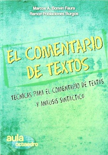 9788499210629: El comentario de textos : técnicas para el comentario de textos y análisis sintáctico