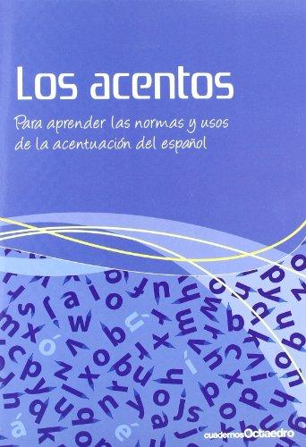 9788499210681: Los acentos: Para aprender las normas y usos de la acentuación del español (Cuadernos)