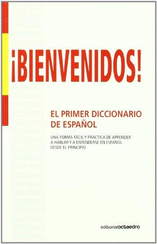 9788499210964: ¡Bienvenidos!: Primer diccionario de español para inmigrantes (Aula)