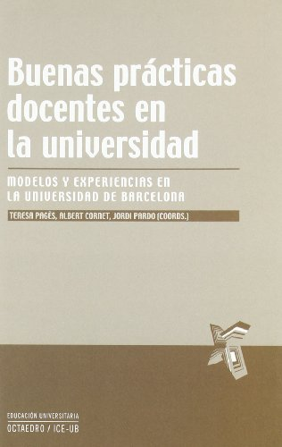 9788499211169: Buenas prácticas docentes en la universidad: Modelos y experiencias en la Universidad de Barcelona (Educación universitaria)