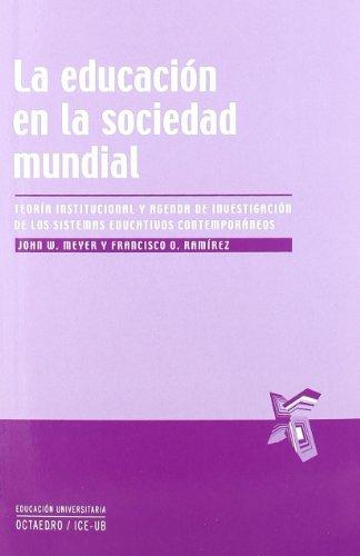 9788499211220: Educacion en la sociedad mundial, La