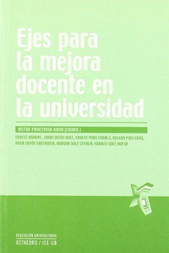 9788499211237: Ejes para la mejora docente en la universidad (Educación universitaria)