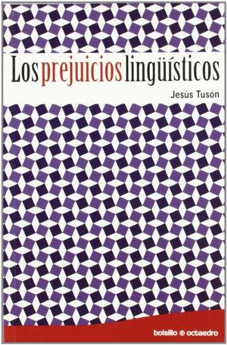 9788499211466: Los prejuicios lingüísticos (Bolsillo Octaedro)
