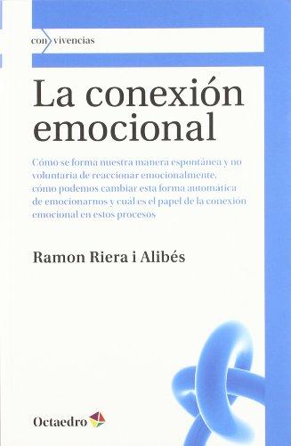LA CONEXION EMOCIONAL: Ramon Riera i Alibés