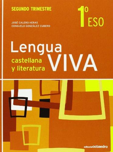 LENGUA VIVA 1º ESO SEGUNDO TRIMESTRE ED.2011: CALERO HERAS, JOSE