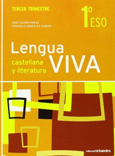 LENGUA VIVA 1º ESO TERCER TRIMESTRE ED.2011: CALERO HERAS, JOSE