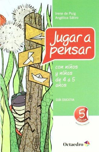 9788499211763: Jugar a pensar con niño de 4-5 años (Proyecto Noria) - 9788499211763: Guía educativa