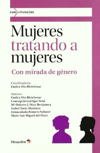 9788499211817: Mujeres Tratando A Mujeres