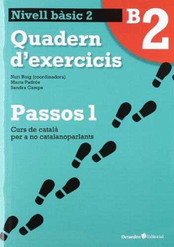 9788499212005: Passos 1 Bàsic. Quadern d'exercicis B2 (Curs de català per a no catalanoparlants)