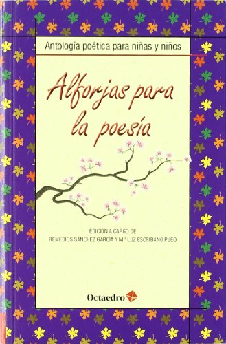 9788499212098: Alforjas para la poesía: Antología poética para niñas y niños (Biblioteca Básica) - 9788499212098