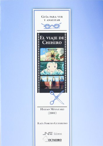 9788499212203: El viaje de Chihiro, de Hayao Miyazaki