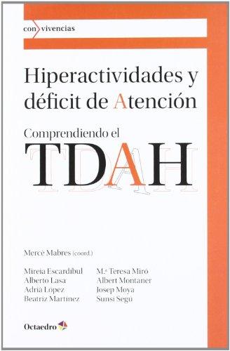 9788499212418: Hiperactividades y deficit de atención