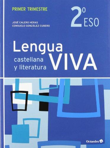LENGUA VIVA 2º ESO PRIMER TRIMESTRE ED.2012: CALERO HERAS, JOSE