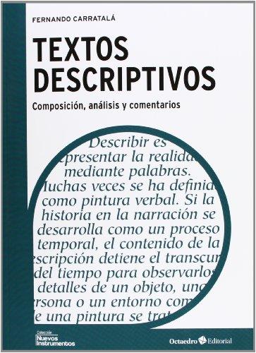 Textos descriptivos : composición, análisis y comentarios: Fernando Carratalá Teruel