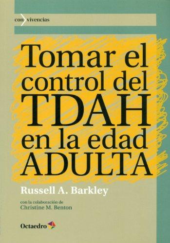 Tomar el control del TDAH en la edad ADULTA (8499213812) by A. Barkley Russell