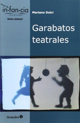 9788499213910: Garabatos Teatrales (Temas de Infancia)