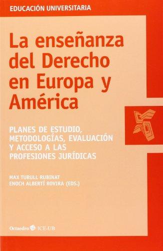 9788499215242: La Ense?anza Del Derecho En Europa Y AmericA