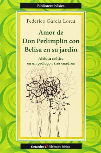 9788499215341: Amor De Don Perlimplín Con Belisa En Su Jardín (Biblioteca Básica)