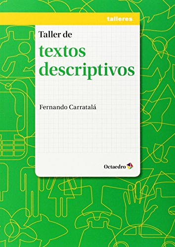 Taller de textos descriptivos (Paperback): Carratalá Teruel, Fernando