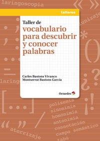 Taller de vocabulario para descubrir y conocer: Carles Bastons Vivanco,