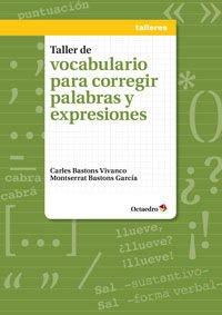 Taller de vocabulario para corregir palabras y: Carles Bastons Vivanco,