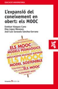 EXPANSIÓ DEL CONEIXEMENT EN OBERT: ELS MOOC,: Vazquez Cano, Esteban,