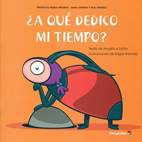 A QUE DEDICO MI TIEMPO?: SATIRO, ANGELICA/RAMIREZ, EDGAR