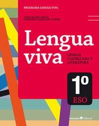 9788499217215: Lengua Viva 1º ESO. Ed. 2015: Lengua castellana y literatura