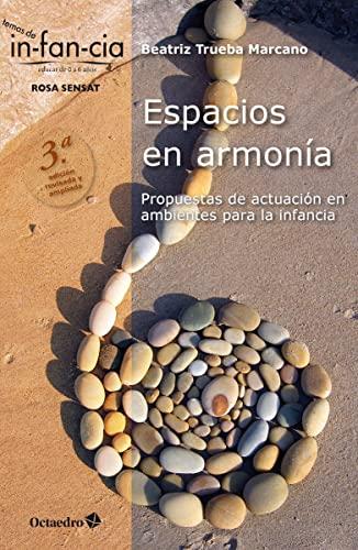 Espacios en armonía : propuestas de actuación: Beatriz Trueba Marcano