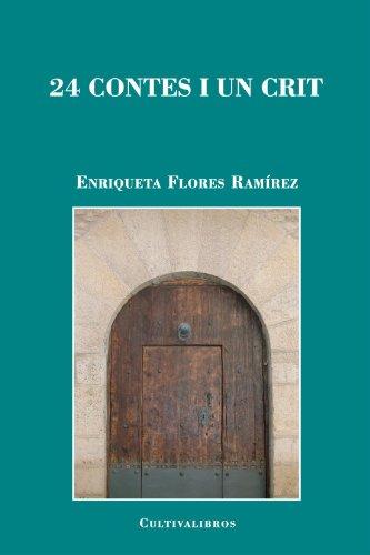 9788499231310: 24 Contes I Un Crit (Catalan Edition)