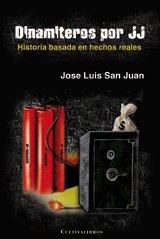 9788499231440: Dinamiteros Por Jj (Spanish Edition)