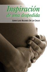 9788499232706: Inspiración De Una Despedida (Spanish Edition)